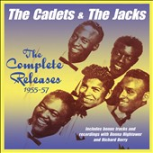 The Jacks/The Cadets: The  Complete Releases 1955-1957
