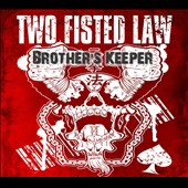 Two Fisted Law: Brother's Keeper [Digipak] [8/14]