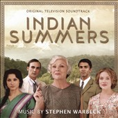 Stephen Warbeck: Indian Summers [Original Television Soundtrack]