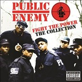 Public Enemy: Fight the Power: The Collection [PA]