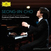 Seong-Jin Cho: Winner of the 17th International Fryderyk Chopin Piano Competition, Warsaw 2015