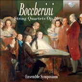 Luigi Boccherini (1743-1805): String Quartets, Op. 26/1-6 / Ensemble Symposium