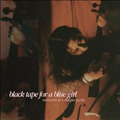 Black Tape for a Blue Girl: Remnants of a Deeper Purity