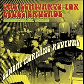 The Schwartz-Fox Blues Crusade: Sunday Morning Revival [Slipcase]