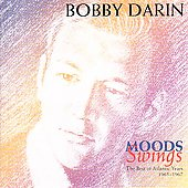 Bobby Darin: Moods/Swing: The Best of the Atlantic Years 1966-67