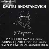 Shostakovich: Piano Trio no 2, String Quartet no 8, etc