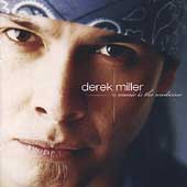 Derek Miller: Music Is the Medicine