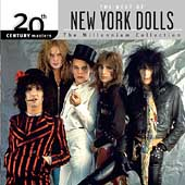 New York Dolls: 20th Century Masters - The Millennium Collection: The Best of the New York Dolls