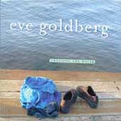 Eve Goldberg: Crossing the Water [Digipak]