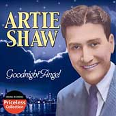Artie Shaw: Goodnight Angel