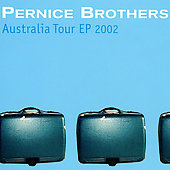 The Pernice Brothers: Australia Tour EP 2002 [EP]