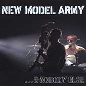 New Model Army: And Nobody Else...