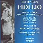 Beethoven: Fidelio / Furtw&#228;ngler, M&#246;dl, Windgassen, Frick