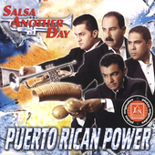 Puerto Rican Power Orchestra: Salsa Another Day [2004]