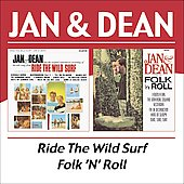 Jan & Dean: Ride the Wild Surf/Folk 'n Roll
