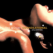 The Avila Brothers: The Mood: Soundsational [Digipak]