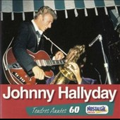 Johnny Hallyday: Tendres Années 60