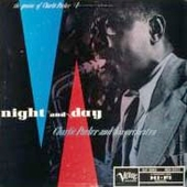 Charlie Parker (Sax): Night and Day
