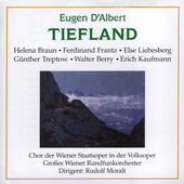 D'Albert: Tiefland / Moralt, Braun, Frantz, Berry, et al