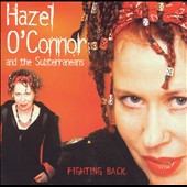 Hazel O'Connor: Fighting Back