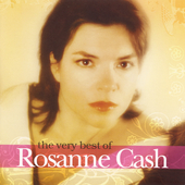 Rosanne Cash: The Very Best of Rosanne Cash