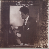 A.J. Croce: Early On