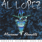 Al Lopez: Smooth Runnin Engine