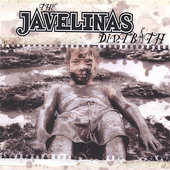 The Javelinas: Dirtbath *