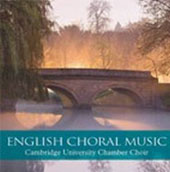English Choral Music - Works by Bliss, Britten, Bax, Finzi, Tippett et al. / Cambridge Chamber Choir, Timothy Brown
