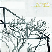 Ed Kuepper: Electrical Storm