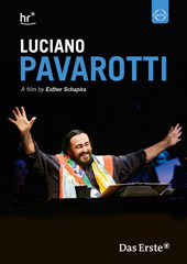 Luciano Pavarotti / A Film by Esther Schapira [DVD]