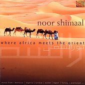 Noor Shimaal: Where Africa Meets the Orient [1999]