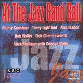 Monty Sunshine: At the Jazz Band Ball [Upbeat]