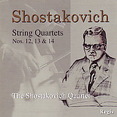 Shostakovich: String Quartets 12-14 / Shostakovich Quartet