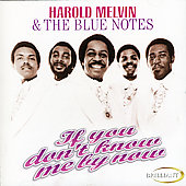 Harold Melvin: If You Don't Know Me by Now [Brilliant]
