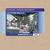The String Cheese Incident: On the Road: 08-02-06 Redmond, WA