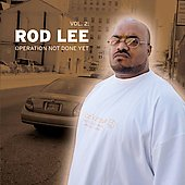 Rod Lee: Not Done Yet, Vol. 2
