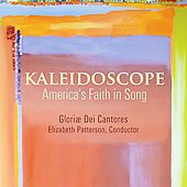Kaleidoscope - America's Faith in Song / Patterson, et al