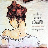 The Steep Canyon Rangers: Lovin' Pretty Women