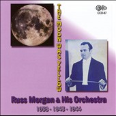Russ Morgan (Trombone)/Russ Morgan & His Orchestra (Trombone): The Moon Was Yellow *