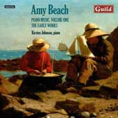 Amy Beach: Piano Music, Vol. 1 / Kirsten Johnson