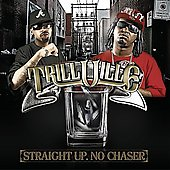 Trillville: Straight Up. No Chaser