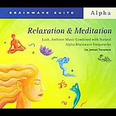 Jeffrey D. Thompson: Brainwave Suite: Relaxation & Meditation [Slimline]