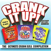 Various Artists: Crank It Up! The Ultimate Crank Call Compilation