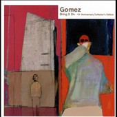 Gomez: Bring It On [10th Anniversary Collector's Edition]