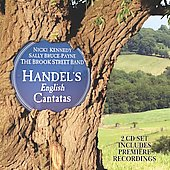 Handel: English Cantatas / Kennedy, Bruce-Payne, Brook Street Band