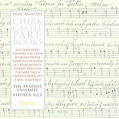 Music from the Chirk Castle Part-Books / Stephen Rice, The Brabant Ensemble