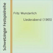 Schwetzinger Festspielreihe - Liederabend 1965 / Fritz Wunderlich, et al