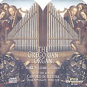 The Gregorian Organ / Mark Williams