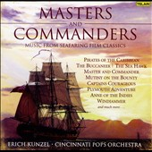 Cincinnati Pops Orchestra/Erich Kunzel (Conductor): Masters and Commanders